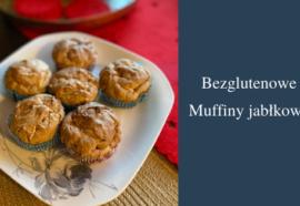 Bezglutenowe Muffiny jabłkowe